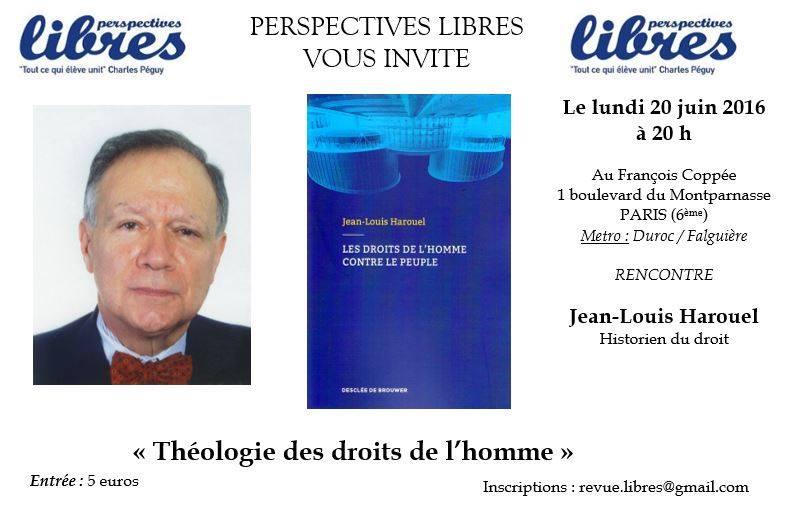 Conférence de Jean-Louis Harouel : « Théologie des droits de l'homme »