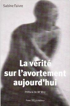 sabine_faivre-la_verite_sur_l_avortement_aujourd_hui