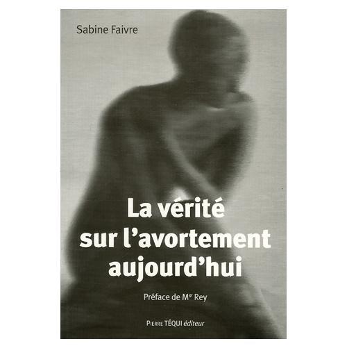 Les enjeux de l'avortement et de l'extension du délit d'entrave, par Sabine Faivre