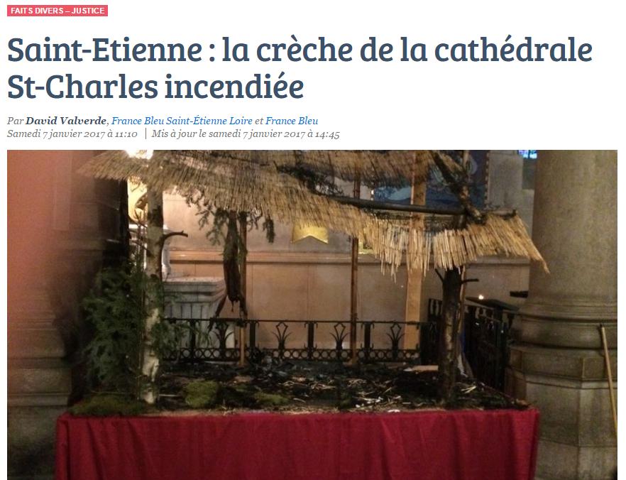 Saint-Etienne : la crèche de la cathédrale incendiée
