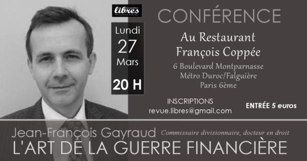 """Conférence de Jean-François Gayraud : """"L'art de la guerre financière"""""""