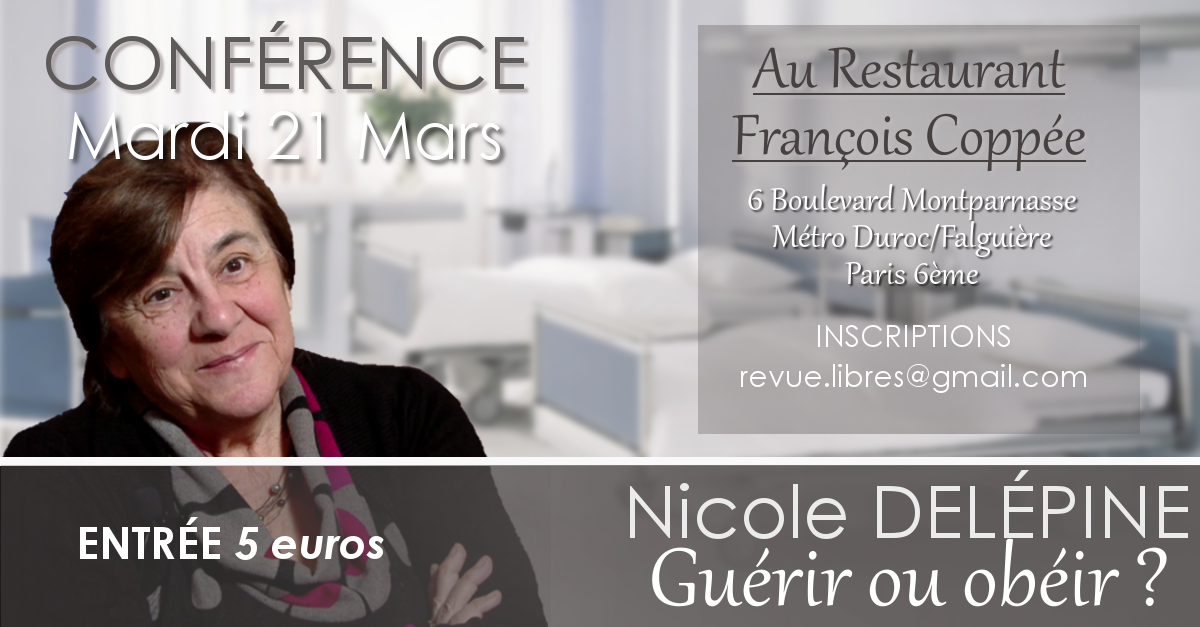 "Conférence de Nicole Delépine : "" Guérir ou obéir ? """