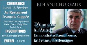 Vidéo de la conférence de Roland Hureaux : «D'une crise à l'autre : l'euro, la mondialisation, la France, l'Allemagne»