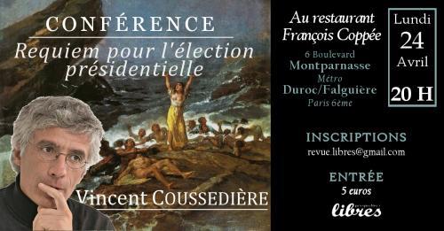 Conférence de Vincent Coussedière : «Requiem pour l'élection présidentielle»