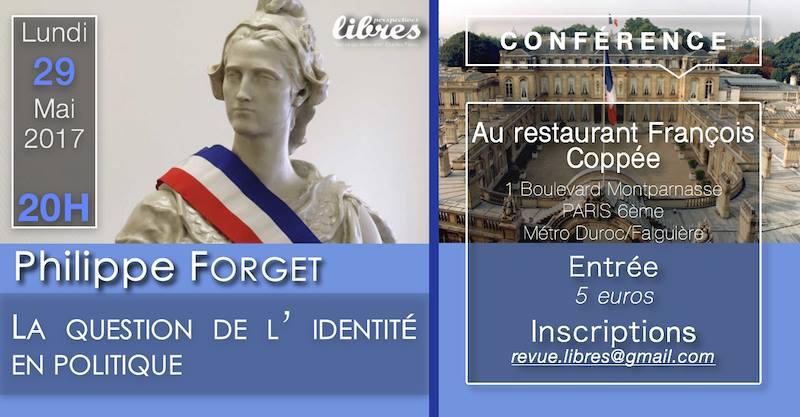"""Conférence de Philippe Forget : """"La question de l'identité en politique"""""""