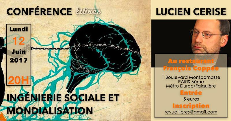 """Conférence de Lucien Cerise : """"Ingéniérie sociale et mondialisation"""""""