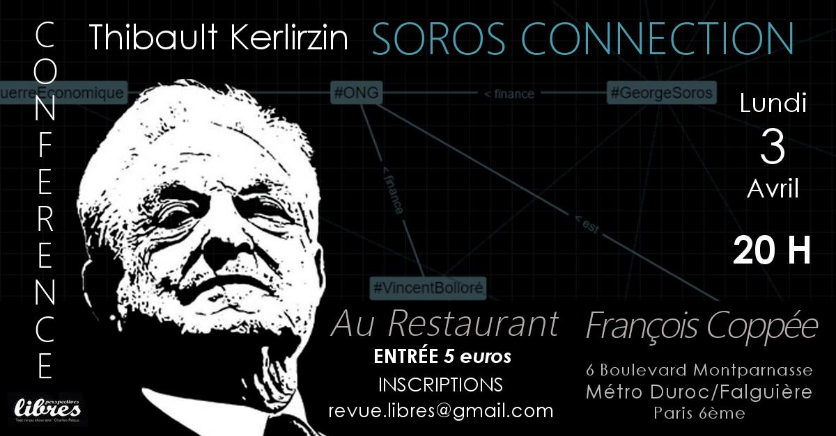 """Vidéo de la conférence de Thibault Kerlirzin : """"Soros Connection"""""""