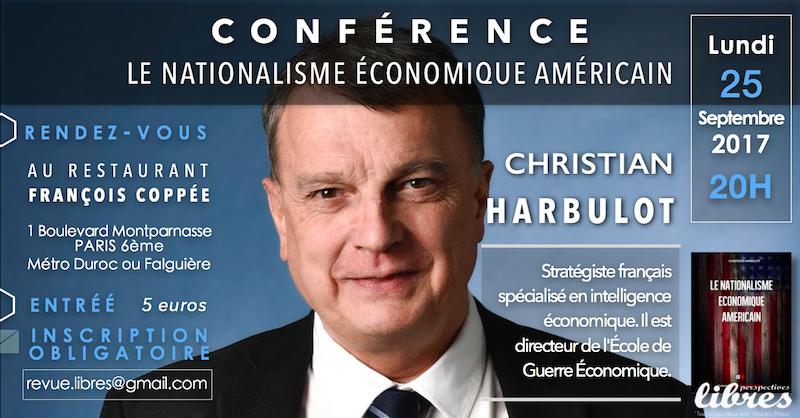 """Conférence de Christian Harbulot : """"Le nationalisme économique américain"""""""