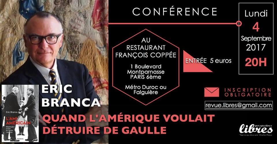 """Vidéo de la conférence d'Eric Branca : """"Quand l'Amérique voulait détruire de Gaulle"""""""