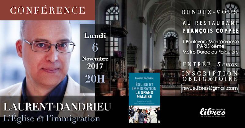 """Conférence de Laurent Dandrieu : """"L'Eglise et l'immigration"""""""