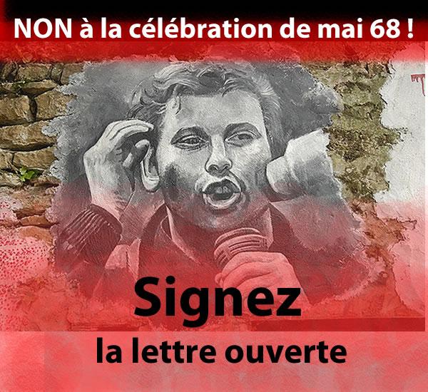 Signez la lettre ouverte : Non à la célébration de Mai 68!