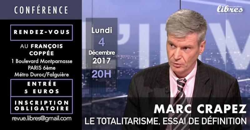 Conférence de Marc Crapez : «Le Totalitarisme, essai de définition»
