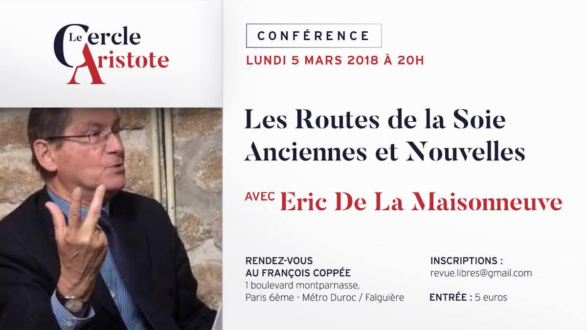 """Conférence d'Eric de la Maisonneuve : """"Les Routes de la Soie Anciennes et Nouvelles"""""""
