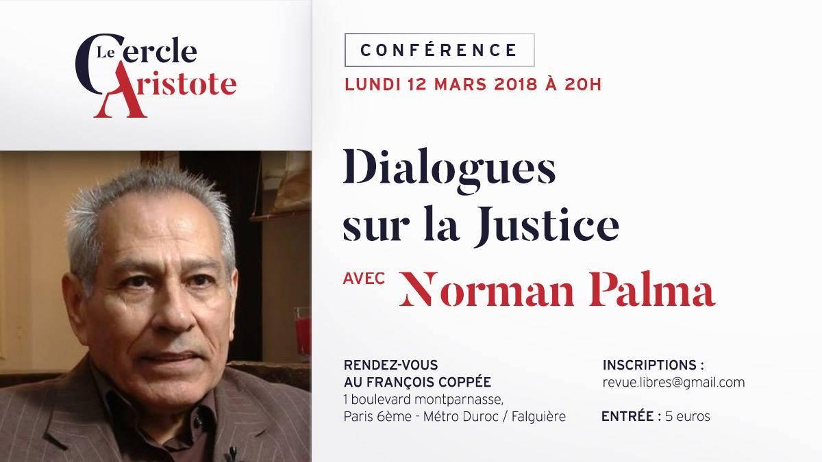 """Conférence de Norman Palma : """"Dialogue sur la Justice"""""""