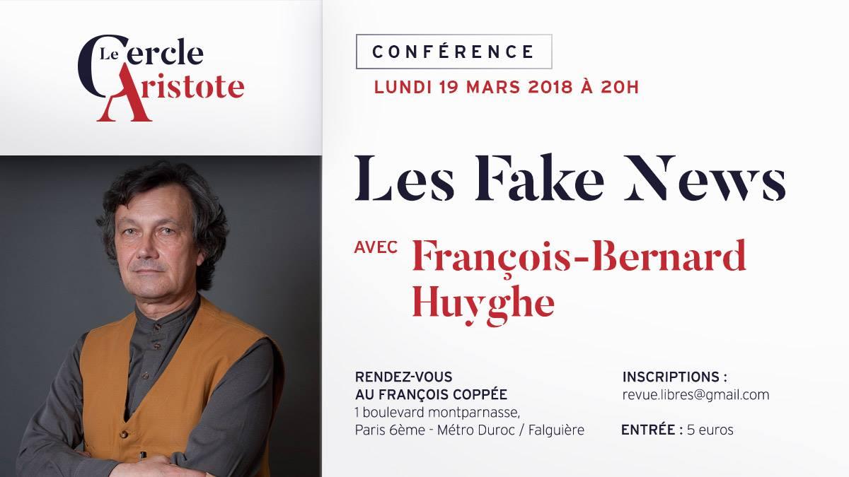 """François-Bernard Huygue : """"les Fake News"""""""