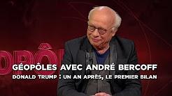 Géopôles avec André Bercoff / Donald Trump : un an après, le premier bilan