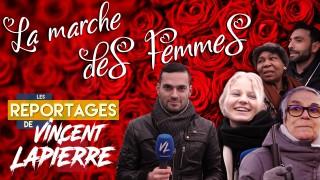 [Les Reportages de Vincent Lapierre] Rencontre avec les féministes extrémistes de la marche des femmes