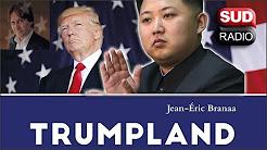 Branaa : « Trump prouve que sa méthode face à Kim Jong-un est la bonne »