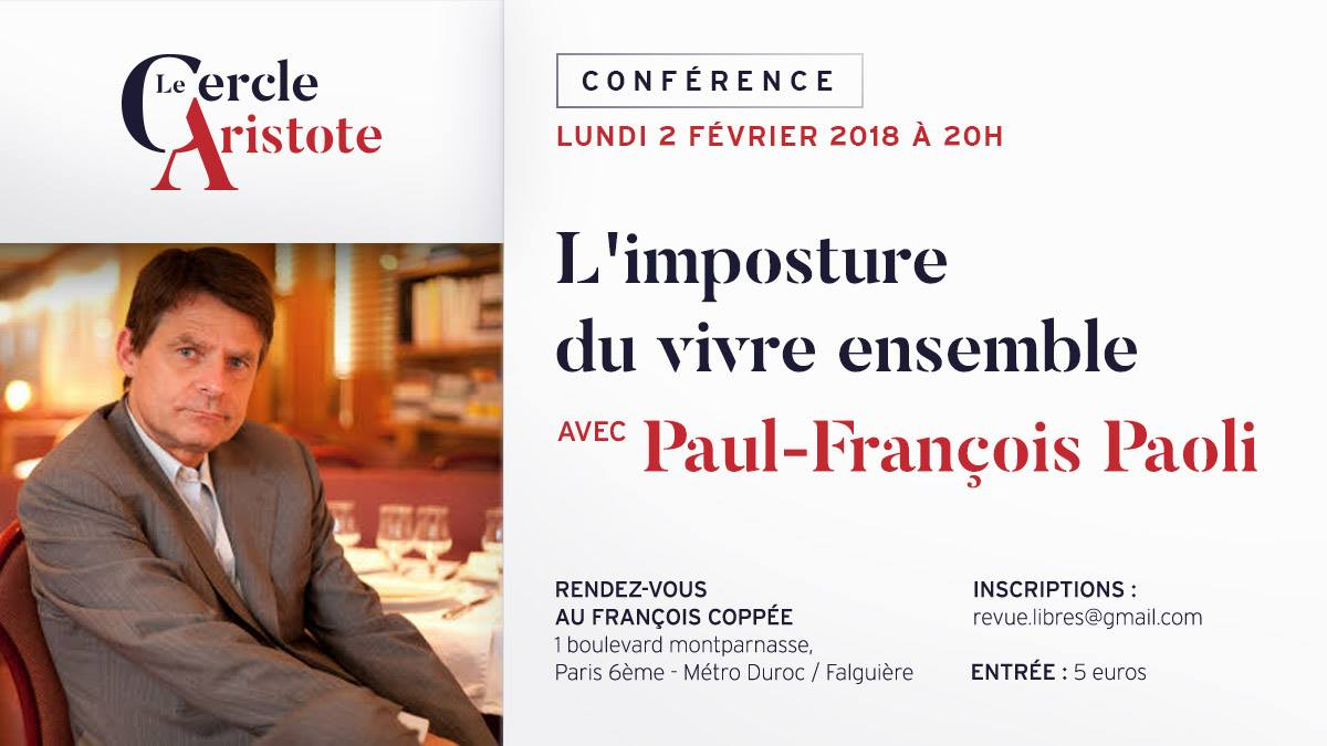 """Paul François Paoli : """"l'Imposture du Vivre-Ensemble"""""""