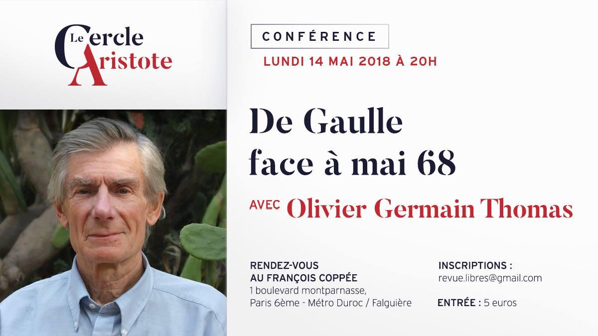 "Conférence d'Olivier Germain Thomas : ""De Gaulle face à mai 68"""