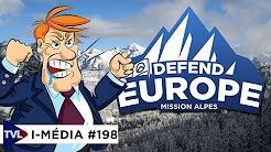 I-Média #198 : Opération Defend Europe : la rage des journalistes