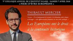 Colloque Iliade 2018 : Le droit des Européens à la continuité historique