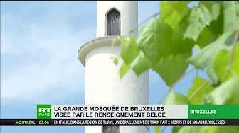 La Grande mosquée de Bruxelles dans le viseur des autorités belges