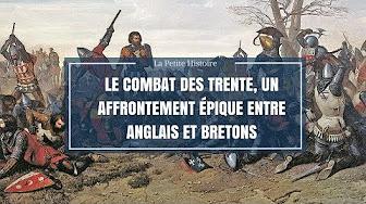 La petite histoire : Le combat des Trente, un affrontement épique entre Anglais et Bretons