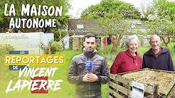 Les Reportages de Vincent Lapierre : la maison autonome