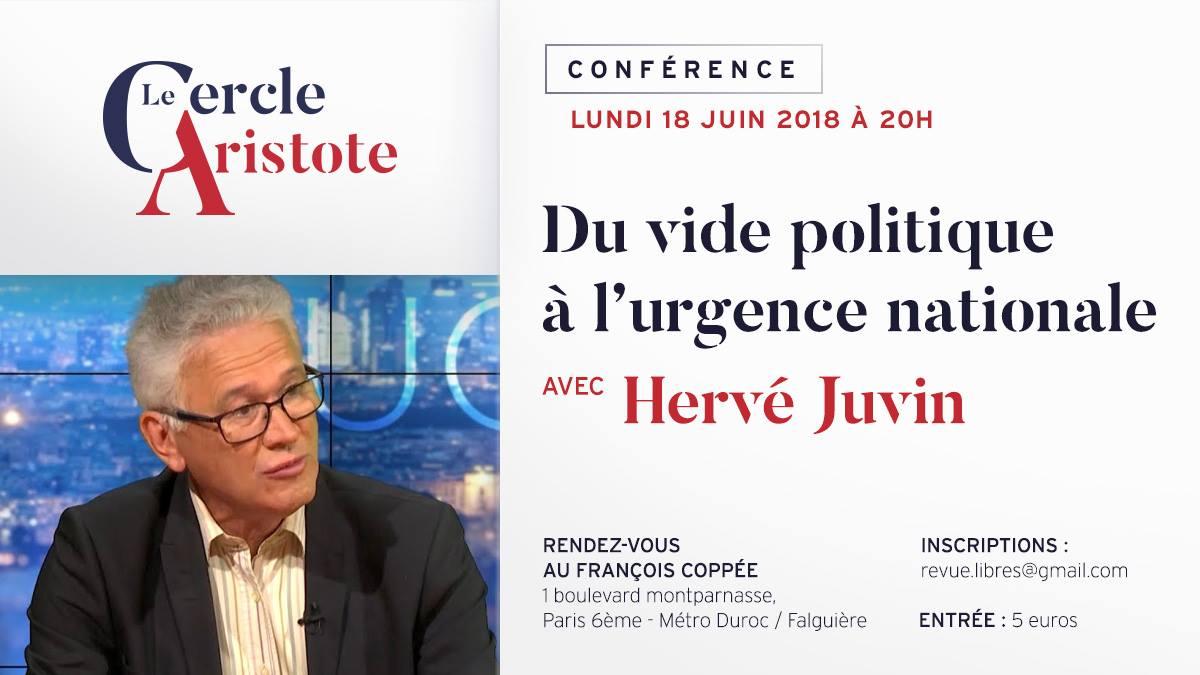 """Conférence d'Hervé Juvin : """"Du vide politique à l'urgence nationale"""""""