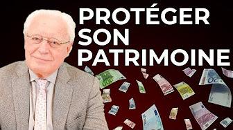 Argent : Comment protéger son patrimoine