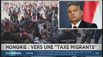 La Hongrie va taxer de 25% les ONG étrangères qui aident les clandestins
