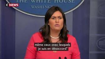 La porte-parole de la Maison Blanche, Sarah Sanders, refusée par un restaurant parce qu'elle travaille pour la Maison Blanche…