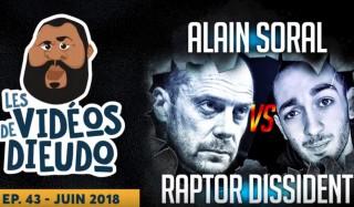 Dieudonné présente : Alain Soral VS Raptor dissident