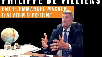 Philippe de Villiers : entre Emmanuel Macron et Vladimir Poutine