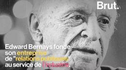 Qui est le père de la propagande moderne Edward Bernays ?