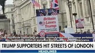Une manif pro-Trump à Londres réunit des milliers de soutiens du Président américain