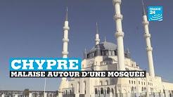 Chypre : malaise autour d'une mosquée financée par la Turquie