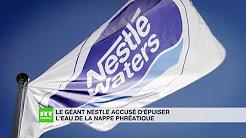 Le géant Nestlé accusé d'épuiser l'eau de la nappe phréatique