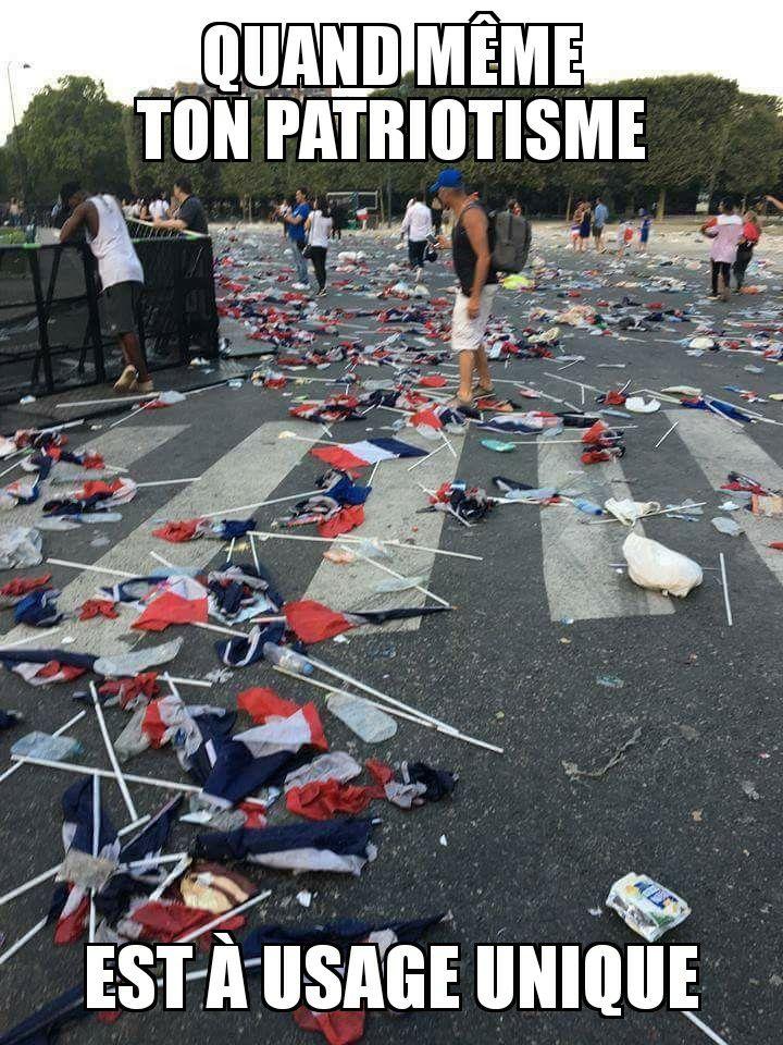 Quand même ton patriotisme est à usage unique