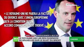 Le Royaume-Uni las des exigences de Bruxelles sur le sujet du Brexit