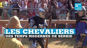 Serbie : les chevaliers des temps modernes