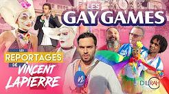 Les Reportages de Vincent Lapierre : les Gay Games