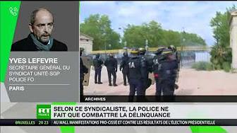 « Aujourd'hui, la peur est dans le camp des policiers et non plus dans le camp des délinquants »
