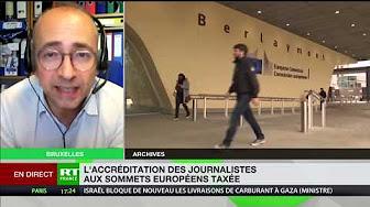 Bruxelles instaure une taxe sur les journalistes pour les sommets européens