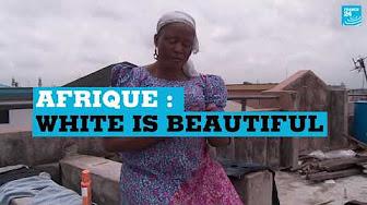 Afrique : White is beautiful