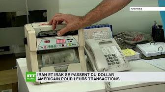 Iran et Irak abandonnent le dollar pour leurs transactions