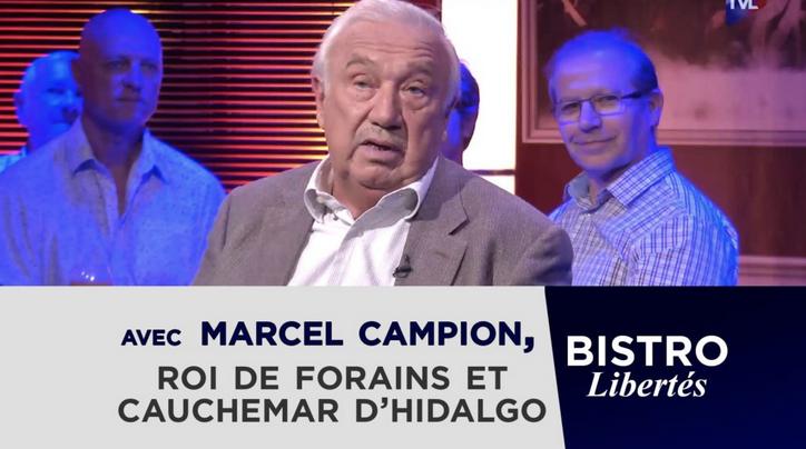 Bistro Libertés avec Marcel Campion (VIDÉO)