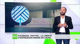 Facebook, Twitter… La liberté d'expression remise en cause