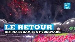 Le retour des Mass Games en Corée du Nord